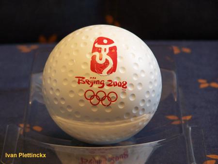 Wedstrijdballen Olympische Spelen Hockey China - Belgium